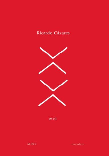 """Portada del libro de poesía contemporánea """"Palas (9-14)"""" de Ricardo Cázares publicado por Matadero editorial 2017"""